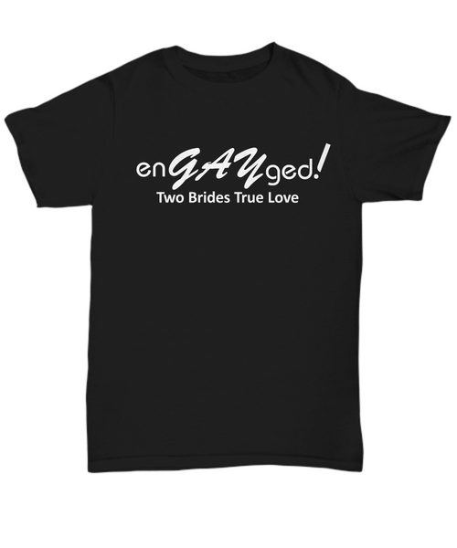 Engaged Shirts