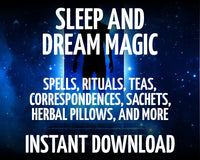 Sleep and Dream Magic