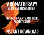 Aromatherapy Beginners Guide and Encyclopedia
