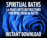 Spiritual Bathing: Complete Instructions for many types of Spiritual Baths