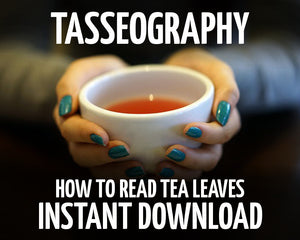 Load image into Gallery viewer, Tasseography: How to Read Tea Leaves
