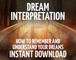 Dream Interpretation: Remember and Interpret your Dreams