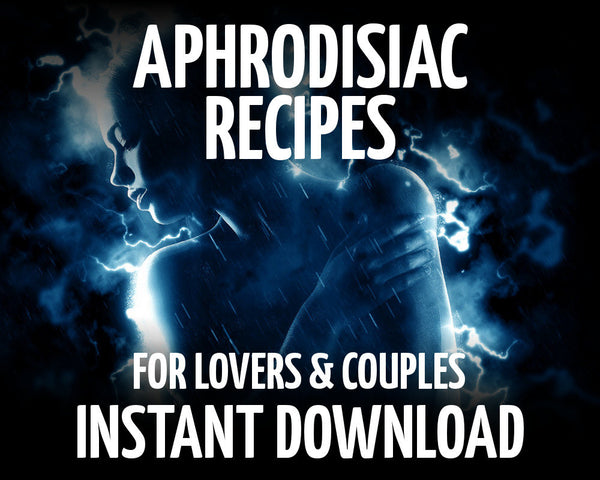 Aphrodisiac Recipes and Ingredients for Wiccan Lovers and Couples