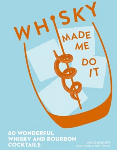 Whisky Made Me Do It, Book, Brumby Sunstate - Say It Sister