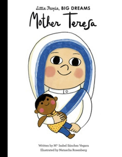 Little People, Big Dreams: Mother Teresa, Children's Book, Brumby Sunstate - Say It Sister