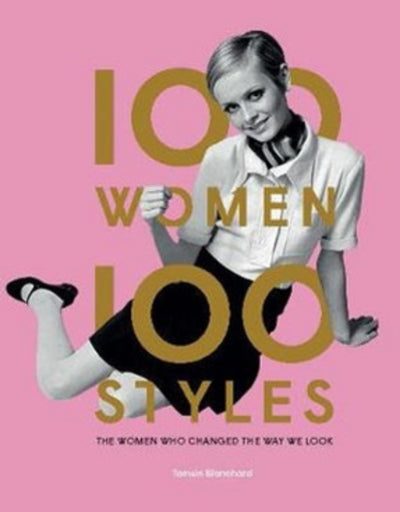 100 Women 100 Styles - Say It Sister