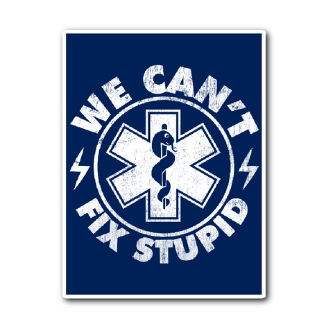 Free We Can't Fix Stupid Sticker