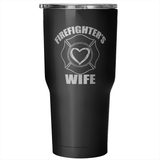 Firefighters Wife 30 Ounce Vacuum Tumbler