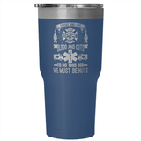EMS & Firefighter Must Be Nuts 30 Ounce Vacuum Tumbler