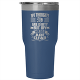 Welder - Welds Are Clean - 30 Ounce Vacuum Tumbler