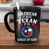 Coffee Mug - Texan By The Grace Of God