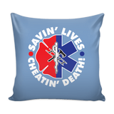 Savin Lives Cheatin Death Pillow Covers - EMS/Firefigther
