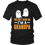 Halloween You Can't Scare Me - I'm a Grandpa