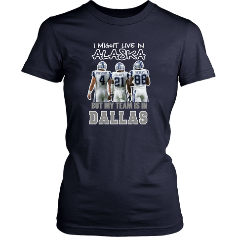 I Might Live In Alaska But Team is in Dallas