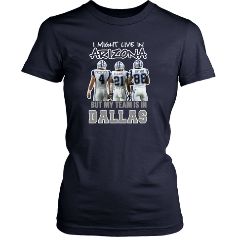 I Might Live In Arizona But Team is in Dallas