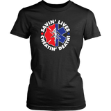 Savin Lives Cheatin Death Shirts & Hoodie - EMS/Firefigther