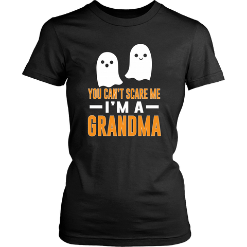 Halloween You Can't Scare Me - I'm a Grandma