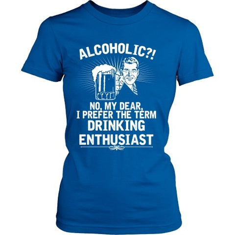 T-shirt - Beer - Drinking Enthusiast