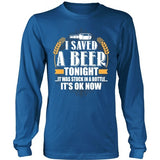 T-shirt - I Saved A Beer