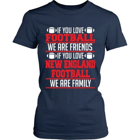 T-shirt - If You Love New England Patriots