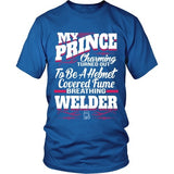 T-shirt - My Prince Charming Welder