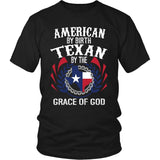 T-shirt - Texan By The Grace Of God