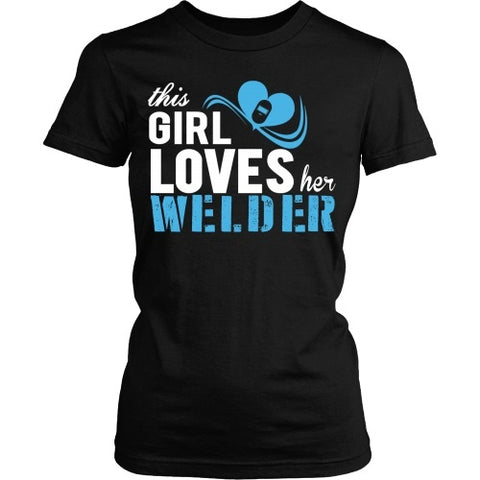 T-shirt - This Girl Loves Her Welder