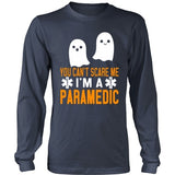 T-shirt - You Can't Scare Me - I'm A Paramedic