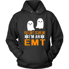 T-shirt - You Can't Scare Me - I'm An EMT