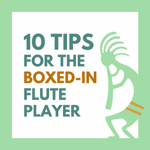 10 Tips For The Boxed-In Flute Player