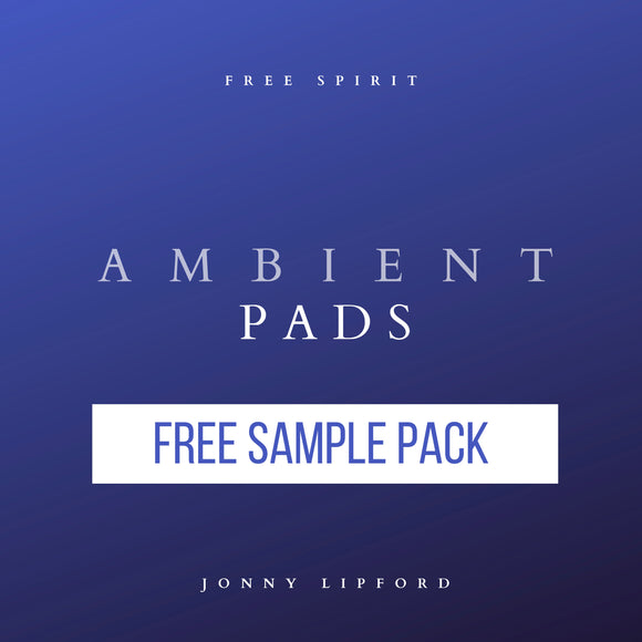 Free Spirit Ambient Pads - FREE SAMPLE PACK [Digital Download]