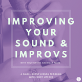 Improving Your Sound & Improvs: Small Group Lessons