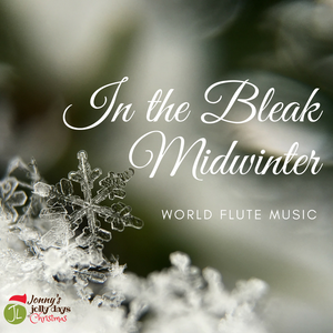 In The Bleak Midwinter MP3 download for the Native American flute