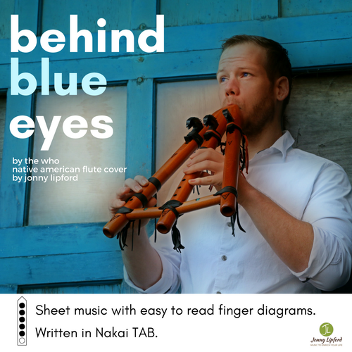 Jonny Lipford playing a Native American flute by High Spirits Flutes in the artwork for the Nakai Tablature version of sheet music for Behind Blue Eyes