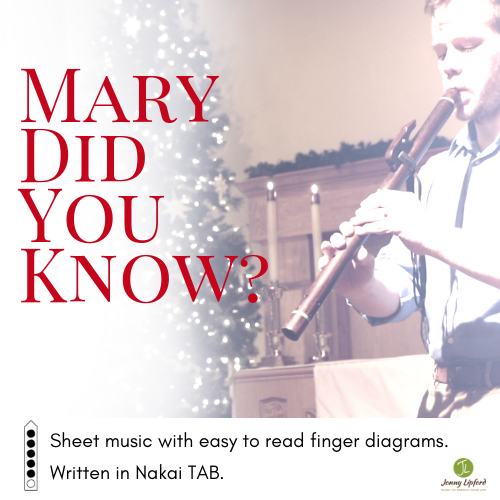 Mary Did You Know - Sheet Music for Native American Flute [PDF]