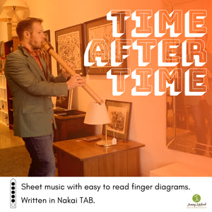 "Cover image for the song Time After Time played on the Native American flute by Jonny Lipford shows him in front of a mirror playing his Native American flute with the words ""Time After Time"" written on the right side. There is also an image of a Native American Flute music diagram shown."