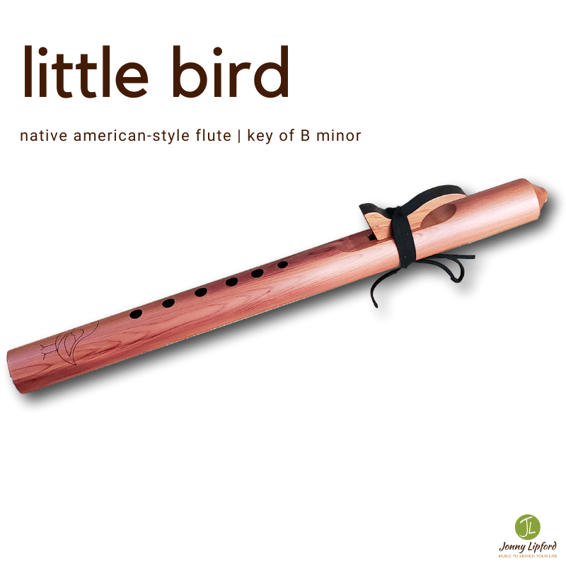 Little Bird Native American Style Flute [B minor]