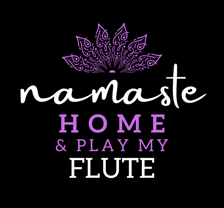 Namaste Home & Play My Flute [Women's Tri-Blend Racerback Tank]