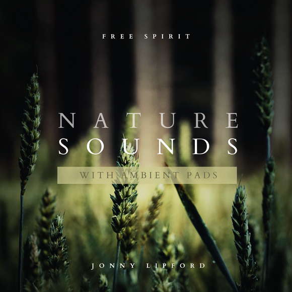 Free Spirit Nature Sounds with Ambient Pads [Digital Download]
