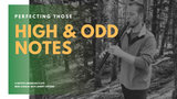 Perfecting Those High & Odd Notes Course