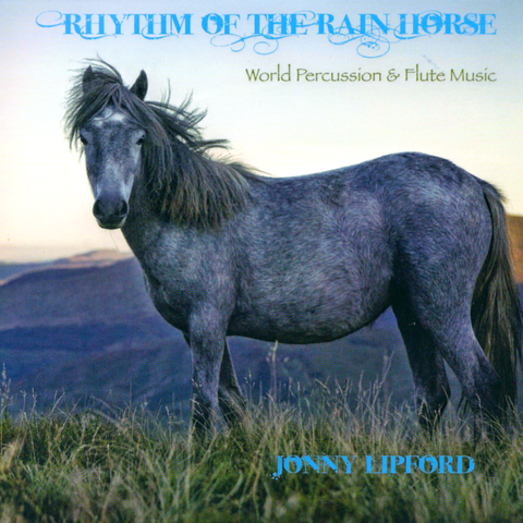 Rhythm Of The Rain Horse CD