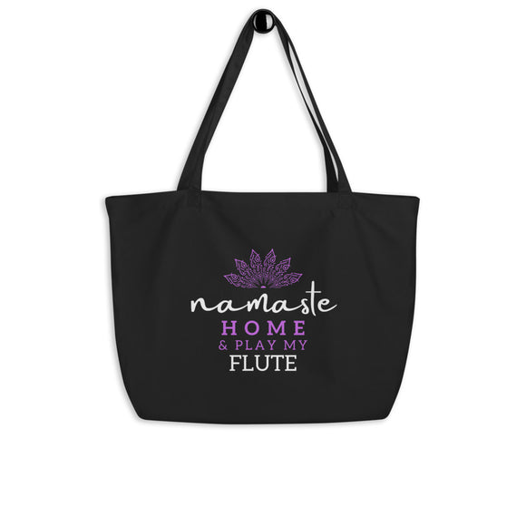 Namaste Home & Play My Flute [Large organic tote bag]