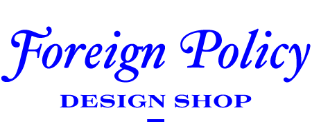 Foreign Policy Design Shop