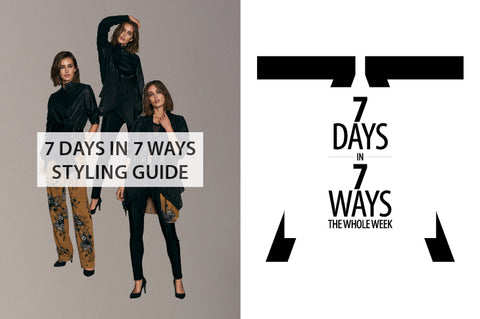 7 days in 7 ways styling guide