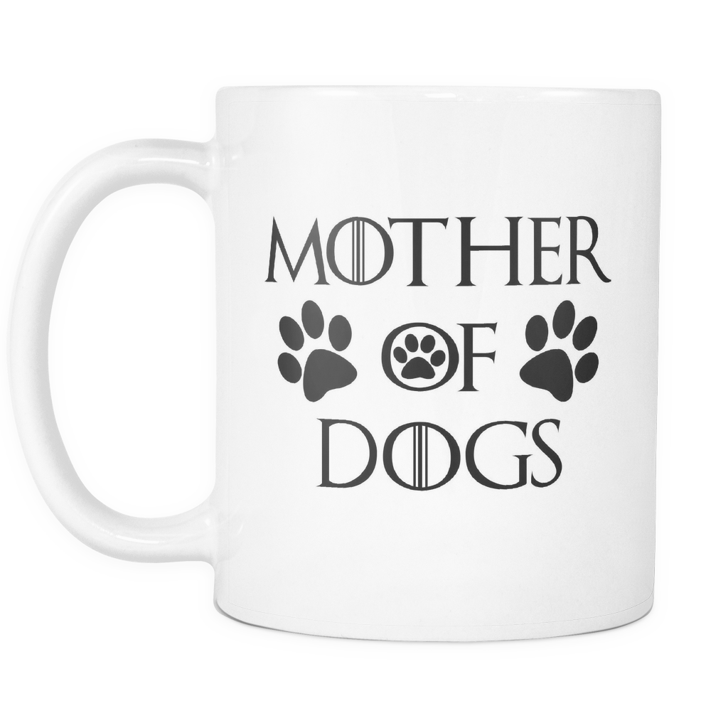 Mother Of Dogs Mug White