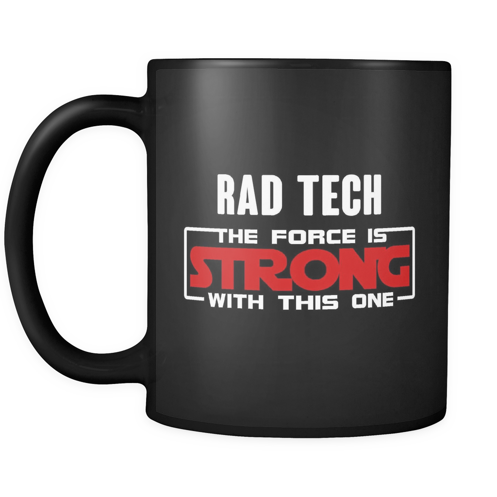 Rad Tech - The Force Is Strong With This One Star Wars Inspired Mug