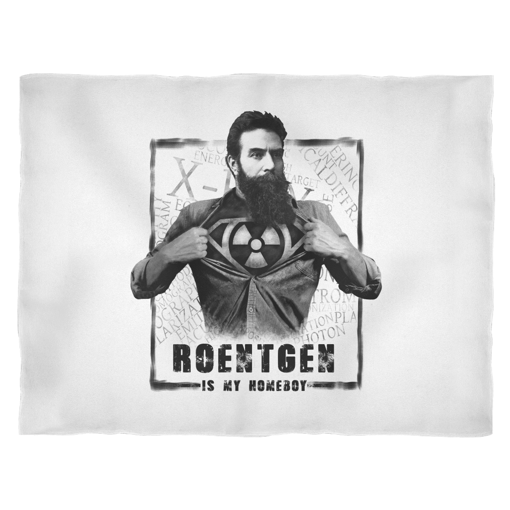 Roentgen Is My Homeboy Fleece Blanket - X-ray Tech Shirts