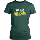 Rad Tech - The Force Is Strong With This One Rebel Shirts For Women