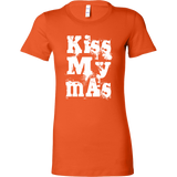 Kiss My mAs Shirts For Women