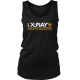 I X-Ray Because The Inside Matters Shirts For Women